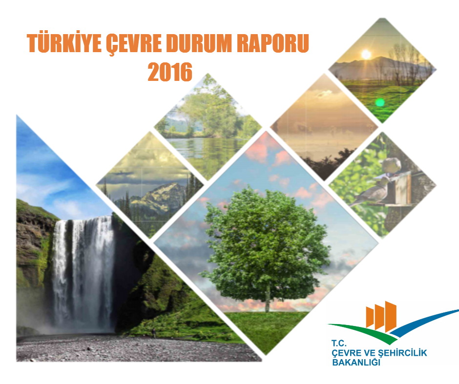Türkiye Çevre Durum Raporu Yayımlandı
